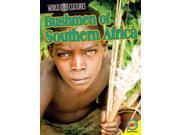 Bushmen of Southern Africa World Cultures 9SIA9UT3YT7903