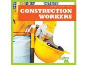 Construction Workers Community Helpers