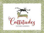 Cattitudes Reprint Roberts, Victoria