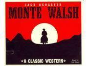 Monte Walsh Unabridged 9SIA9UT3YD6441