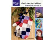 Felted Scarves, Hats & Mittens Taylor, Kathleen