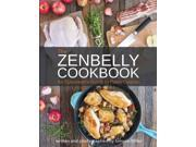 The Zenbelly Cookbook Miller, Simone