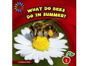 What Do Bees Do in Summer? 9SIA9UT3Y87529