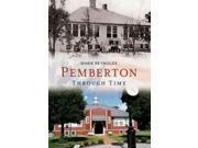 Pemberton Through Time America Through Time 9SIA9UT3YJ3444
