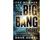 The Science of TV's the Big Bang Theory 9SIA9UT3Y77954