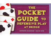 The Pocket Guide to Defensive Play at Bridge SPI