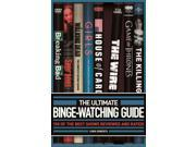 The Ultimate Binge-Watching Guide Roberts, Chris