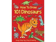 How to Draw 101 Dinosaurs How to Draw 9SIA9UT3YS3828