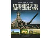 Battleships of the United States Navy Images of War