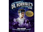 Dr. Horrible's Sing-Along Blog The Book MTI 9SIA9UT3Y12423