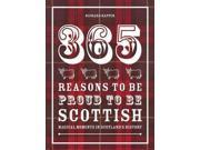 365 Reasons to Be Proud to Be Scottish 9SIA9UT3YH4429