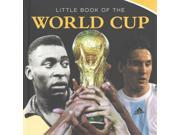 Little Book of World Cup 2014 Little Books 9SIA9UT3Y84593