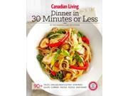 Dinner in 30 Minutes or Less Canadian Living 9SIA9UT3YA7558
