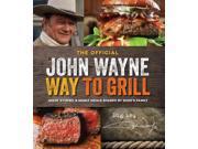 The Official John Wayne Way to Grill Wayne, Ethan