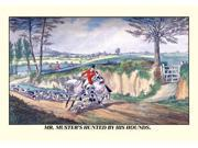 Buyenlarge 06433-1P2030 Mr. Muster&NO.39s Hunted by his Hounds 20x30 poster