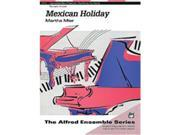 Alfred 00-11712 Mexican Holiday - Music Book