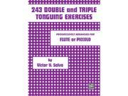 Alfred 00-PROBK01201 243 Double and Triple Tonguing Exercises - Music Book 9SIV06W2JM5425