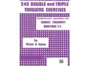 Alfred Publishing 00-PROBK01091 240 Double and Triple Tonguing Exercises - Music Book 9SIV06W2HN2728