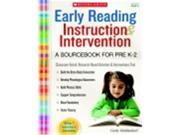 Scholastic Early Reading Instruction And Intervention Sourcebook
