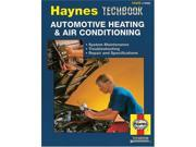 Haynes Automotive Heating and Air Conditioning Systems Manual (Haynes Manuals) 9SIV04Z5SP0167