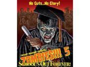 Zombies!!! 5: School's Out Forever