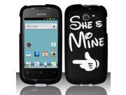 BJ For Huawei Ascend Y M866 Rubberized Hard Design Case Cover - She`s Mine