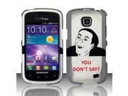BJ For Samsung Illusion/Galaxy Proclaim i110 Rubberized Hard Design Case Cover - U Don`t Say