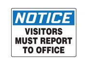 ACCUFORM SIGNS Notice Sign Visitors Report Office 24x36 MADC835VP