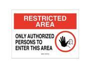 Brady Restricted Area Sign 95476