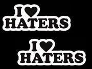 """(2) iJDMTOY 6"""" Cool JDM I Love Haters (I Heart Haters) Race Drift Car Die-Cut Decal Vinyl Stickers"""