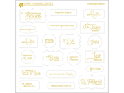 """Just To Say Sentiments Die-Cuts 8.25""""X8.25"""" Sheet With 40pcs-Friends Gold"""