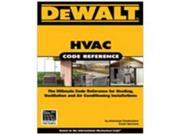 Dewalt Hvac Code Reference CENGAGE LEARNING How To Books/Guides 9780977718382