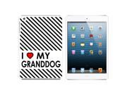 I Love Heart My Granddog Snap On Hard Protective Case for Apple iPad Mini - White