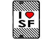I Love Heart SF San Francisco Snap On Hard Protective Case for Amazon Kindle Fire HD 7in Tablet