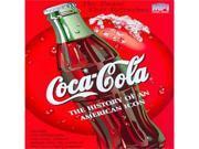 Coca-Cola:History Of An American Icon 9SIAA765872199