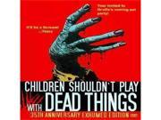 Children Shouldnt Play With Dead Things (Dvd) (35 Anniversary Exhumed Edit) 9SIAA765867321