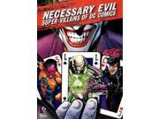NECESSARY EVIL:VILLAINS OF DC COMICS 9SIAA763XD1561