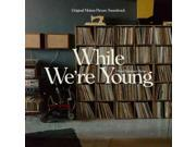 WHILE WE'RE YOUNG (OST) 9SIA17P37T0072