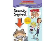 SCAREDY SQUIRREL/BINK & GOLLIE