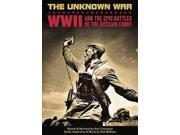 UNKNOWN WAR:WORLD WAR II AND THE EPIC 9SIA9UT64P4883