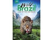 WILD BRAZIL:LAND OF FIRE AND FLOOD 9SIA9UT6619392