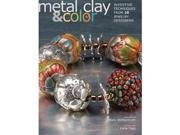 Kalmbach Publishing Books-Metal And Clay Color