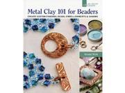 Lark Books-Metal Clay 101 For Beaders