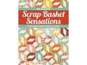 That Patchwork Place-Scrap-Basket Sensations