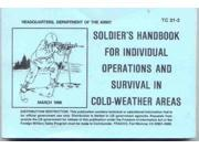 U.S. Army Cold Weather Survival Manual - US Army