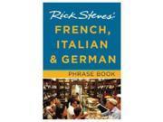 Rick Steves' French, Italian & German Phrase Book - Rick Steves
