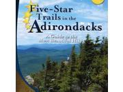 Five-Star Trails in the Adirondacks: A Guide to the Most Beautiful Hikes - Menasha Ridge Press