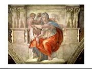 Sistine Chapel Ceiling Delphic Sibyl Poster Print by Michelangelo Buonarroti (24 x 18)