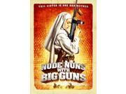 Nude Nuns with Big Guns Movie Poster (11 x 17) 9SIA1S73P57568