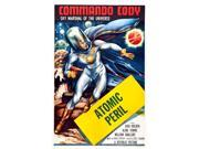 Commando Cody: Sky Marshal Of The Universe 'Episode: Atomic Peril' 1953. Movie Poster Masterprint (11 x 17) 9SIA1S74AN0615